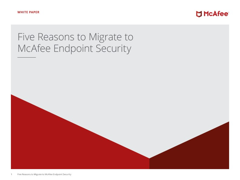 Five Reasons to Migrate to McAfee Endpoint Security